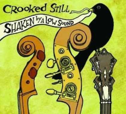 Bestselling Music (2006) - Shaken by a Low Sound by Crooked Still