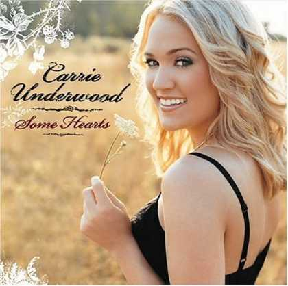 Bestselling Music (2006) - Some Hearts by Carrie Underwood