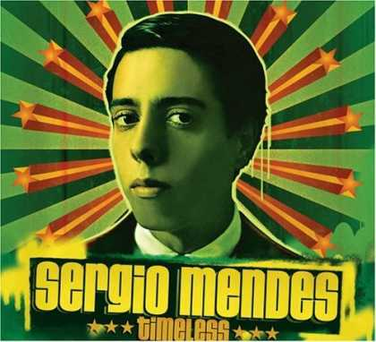 Bestselling Music (2006) - Timeless by Sergio Mendes