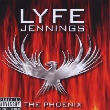 Bestselling Music (2006) - The Phoenix by Lyfe Jennings
