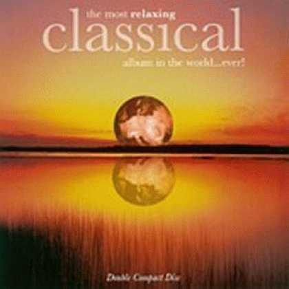 Bestselling Music (2006) - The Most Relaxing Classical Album in the World...Ever! by Johann Sebastian Bach