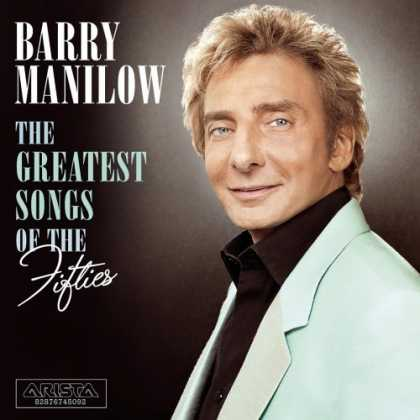 Bestselling Music (2006) - The Greatest Songs of the Fifties by Barry Manilow