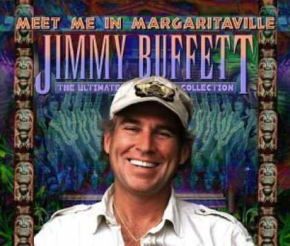 Bestselling Music (2006) - Meet Me In Margaritaville: The Ultimate Collection by Jimmy Buffett
