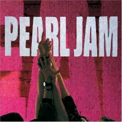 Bestselling Music (2006) - Ten by Pearl Jam
