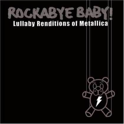 Bestselling Music (2006) - Rockabye Baby! Lullaby Renditions of Metallica by Rockabye Baby!