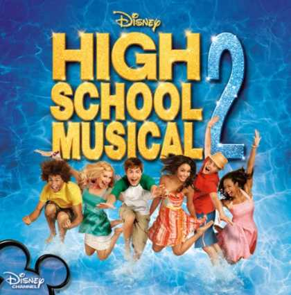 Bestselling Music (2007) - High School Musical 2 by Original Soundtrack