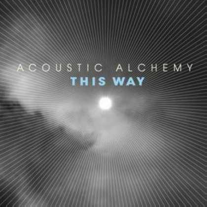 Bestselling Music (2007) - This Way by Acoustic Alchemy