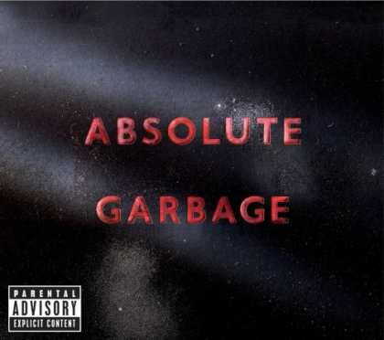 Bestselling Music (2007) - Absolute Garbage by Garbage