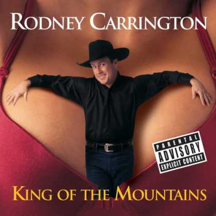 Bestselling Music (2007) - King of the Mountains by Rodney Carrington