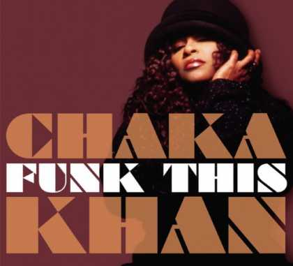 Bestselling Music (2007) - Funk This by Chaka Khan