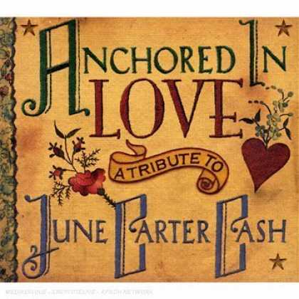 Bestselling Music (2007) - Anchored in Love: A Tribute To June Carter Cash by Various