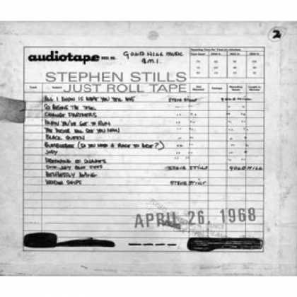 Bestselling Music (2007) - Just Roll Tape: April 26th, 1968 by Stephen Stills