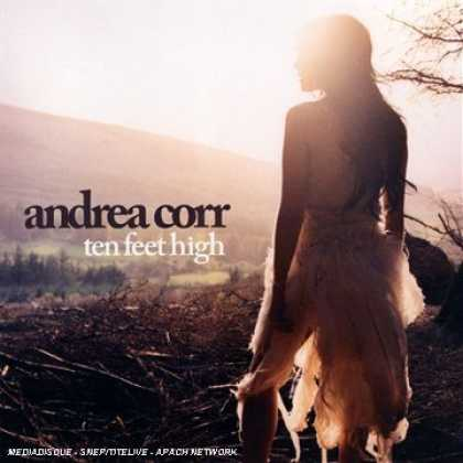 Bestselling Music (2007) - Ten Feet High by Andrea Corr