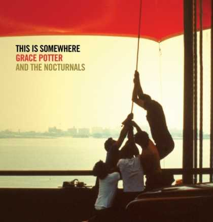 Bestselling Music (2007) - This Is Somewhere by Grace Potter & the Nocturnals