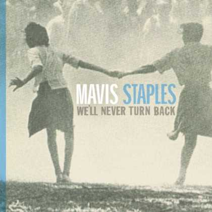 Bestselling Music (2007) - We'll Never Turn Back by Mavis Staples