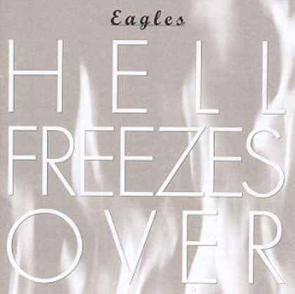 Bestselling Music (2007) - Hell Freezes Over by Eagles