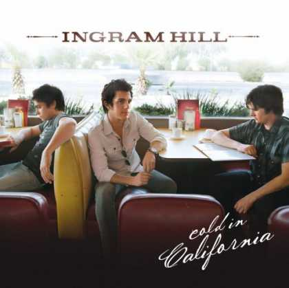 Bestselling Music (2007) - Cold in California by Ingram Hill