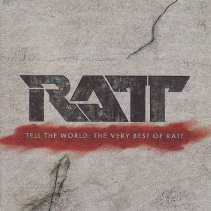 Bestselling Music (2007) - Tell the World: The Very Best of Ratt by Ratt