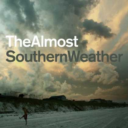 Bestselling Music (2007) - Southern Weather by The Almost