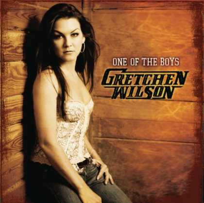 Bestselling Music (2007) - One of the Boys by Gretchen Wilson