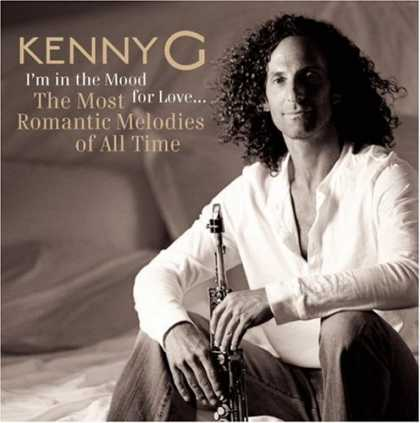 Bestselling Music (2007) - I'm in the Mood For Love...The Most Romantic Melodies of All Time by Kenny G