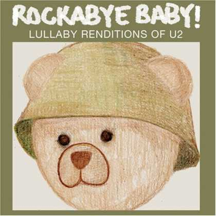 Bestselling Music (2007) - Rockabye Baby! Lullaby Renditions of U2 by Various Artists
