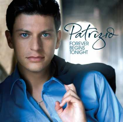 Bestselling Music (2007) - Forever Begins Tonight by Patrizio Buanne