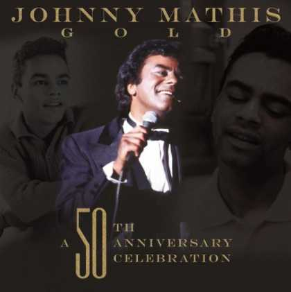 Bestselling Music (2007) - Gold: A 50th Anniversary Celebration by Johnny Mathis