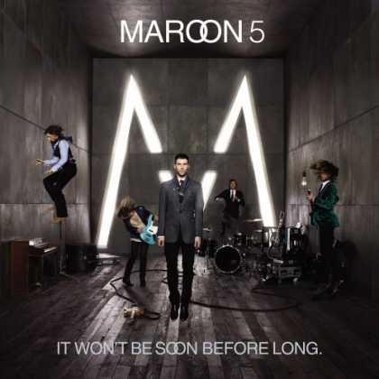 Bestselling Music (2007) - It Won't Be Soon Before Long by Maroon 5