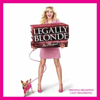 Bestselling Music (2007) - Legally Blonde (2007 Original Broadway Cast)