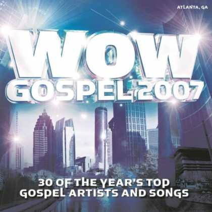 Bestselling Music (2007) - Wow Gospel 2007 by Various Artists