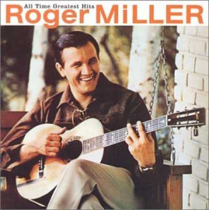 Bestselling Music (2007) - All Time Greatest Hits: Roger Miller by Roger Miller