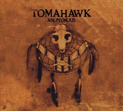 Bestselling Music (2007) - Anonymous by Tomahawk