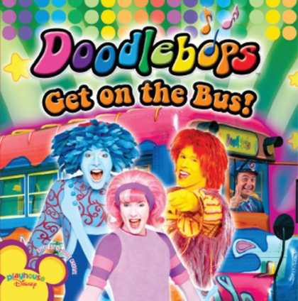 Bestselling Music (2007) - Get on the Bus by Doodlebops
