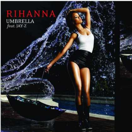 Bestselling Music (2007) - Umbrella by Rihanna
