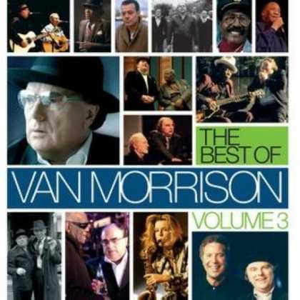 Bestselling Music (2007) - The Best of Van Morrison Volume 3 by Van Morrison