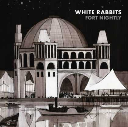 Bestselling Music (2007) - Fort Nightly by White Rabbits