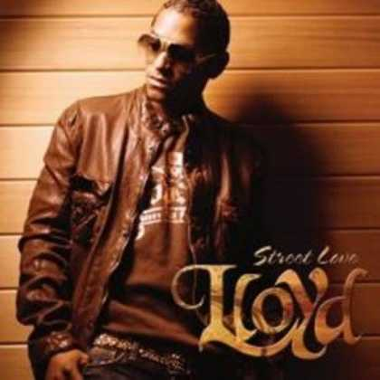 Bestselling Music (2007) - Street Love by Lloyd