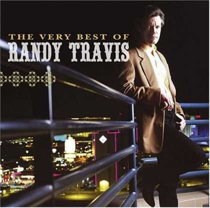 Bestselling Music (2007) - The Very Best of Randy Travis by Randy Travis