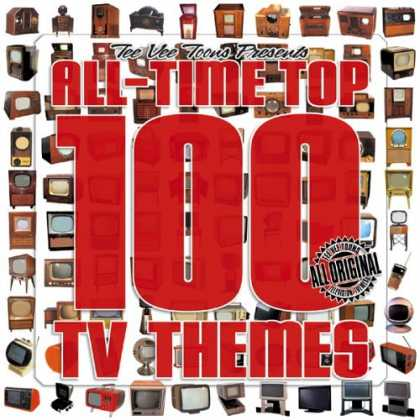 Bestselling Music (2007) - All-Time Top 100 TV Themes by Original TV Soundtrack