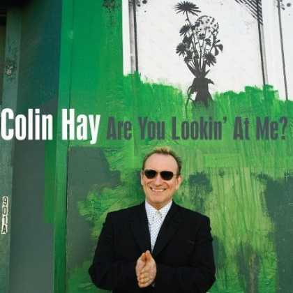 Bestselling Music (2007) - Are You Looking At Me? by Colin Hay