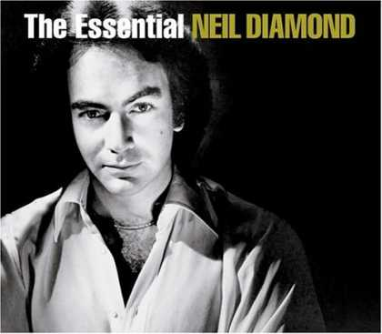 Bestselling Music (2007) - The Essential Neil Diamond by Neil Diamond