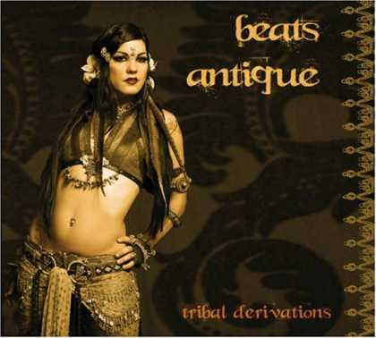 Bestselling Music (2007) - Tribal Derivations by Beats Antique