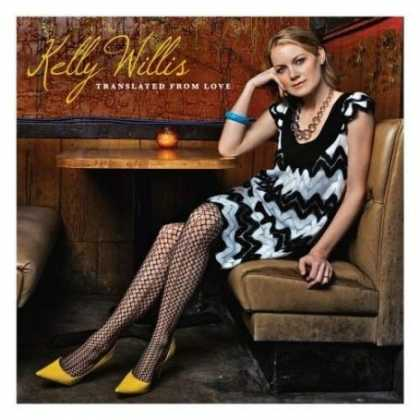 Bestselling Music (2007) - Translated From Love by Kelly Willis