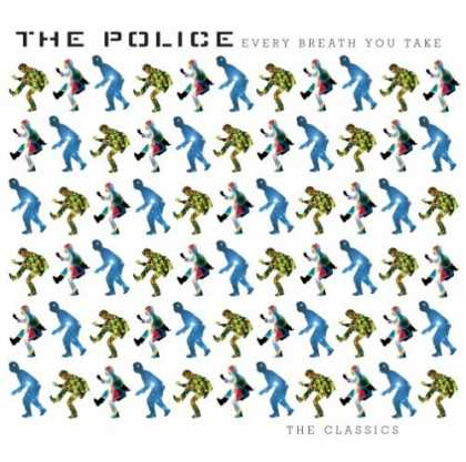 Bestselling Music (2007) - Every Breath You Take: The Classics by The Police