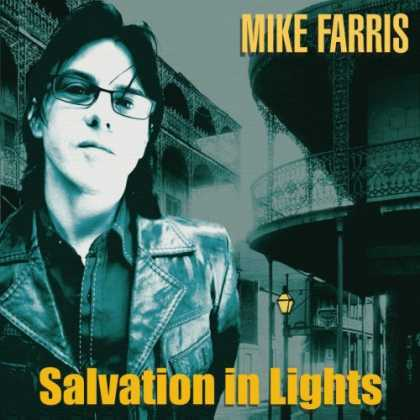 Bestselling Music (2007) - Salvation in Lights by Mike Farris