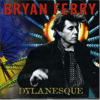 Bestselling Music (2007) - Dylanesque by Bryan Ferry