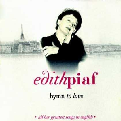 Bestselling Music (2007) - Hymn to Love: All Her Greatest Songs in English by Edith Piaf