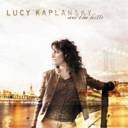 Bestselling Music (2007) - Over the Hills by Lucy Kaplansky
