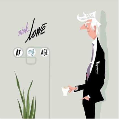 Bestselling Music (2007) - At My Age by Nick Lowe